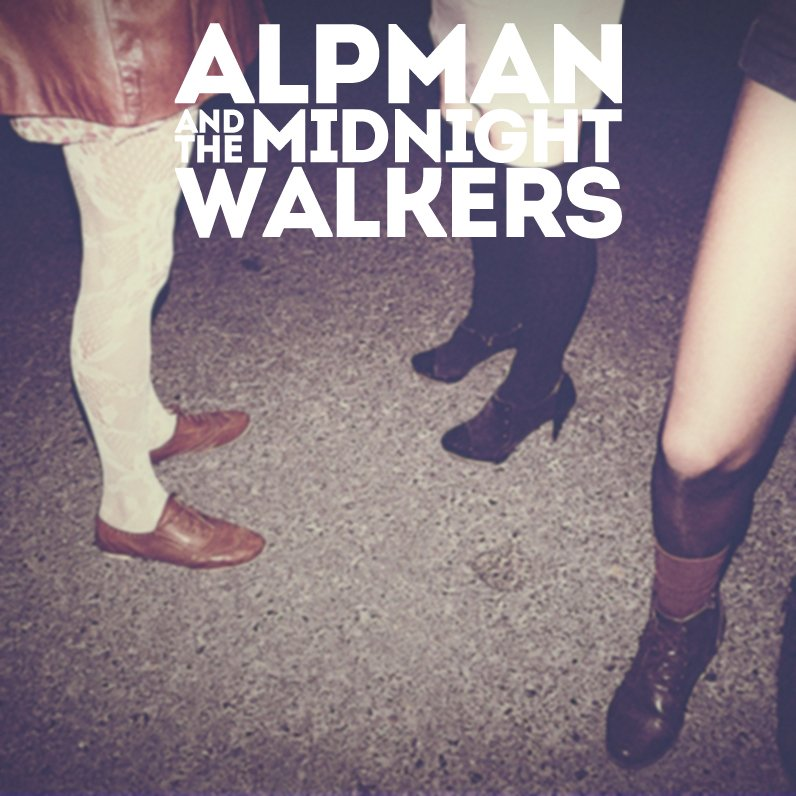 alpman and the midnight walkers arkaoda nolmus